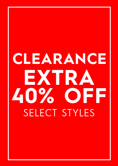 clearance extra 40% off select styles alread up to 85% off