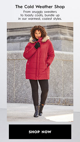 the cold weather shop from snuggly sweaters to toasty coats, bundle up in our warmest, coziest styles.